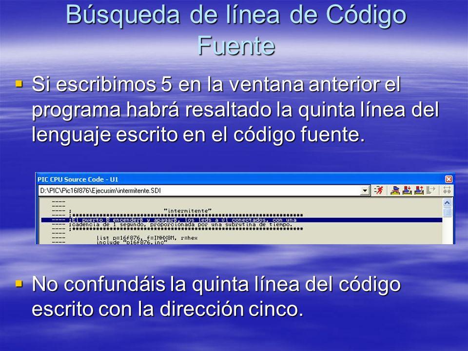 Búsqueda de línea de Código Fuente Si escribimos 5 en la ventana anterior el programa habrá resaltado la quinta línea del lenguaje escrito en el códig