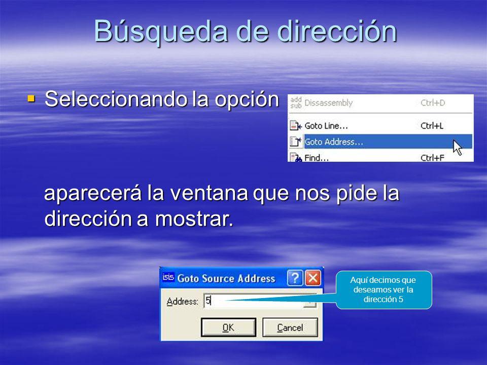 Búsqueda de dirección Seleccionando la opción Seleccionando la opción aparecerá la ventana que nos pide la dirección a mostrar. aparecerá la ventana q