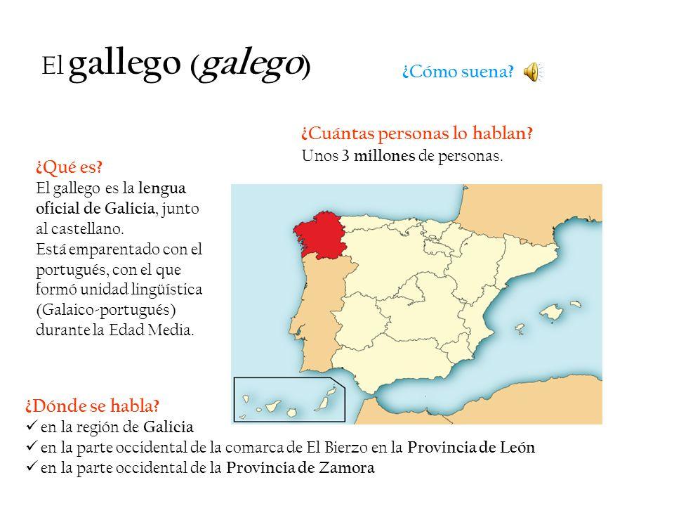 ¿Qué es? El gallego es la lengua oficial de Galicia, junto al castellano. Está emparentado con el portugués, con el que formó unidad lingüística (Gala