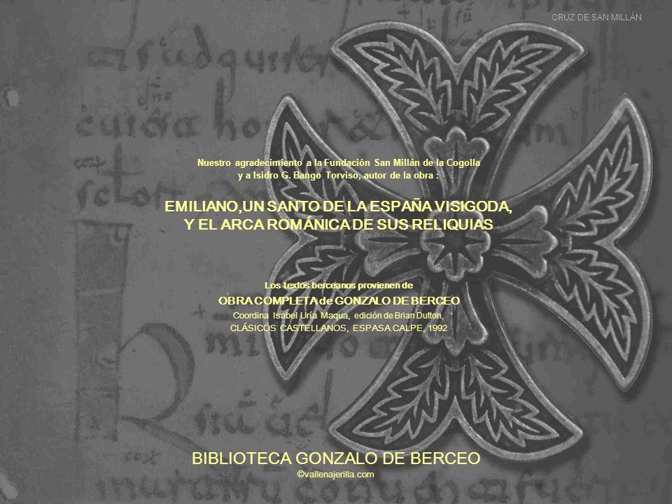 Nuestro agradecimiento a la Fundación San Millán de la Cogolla y a Isidro G.