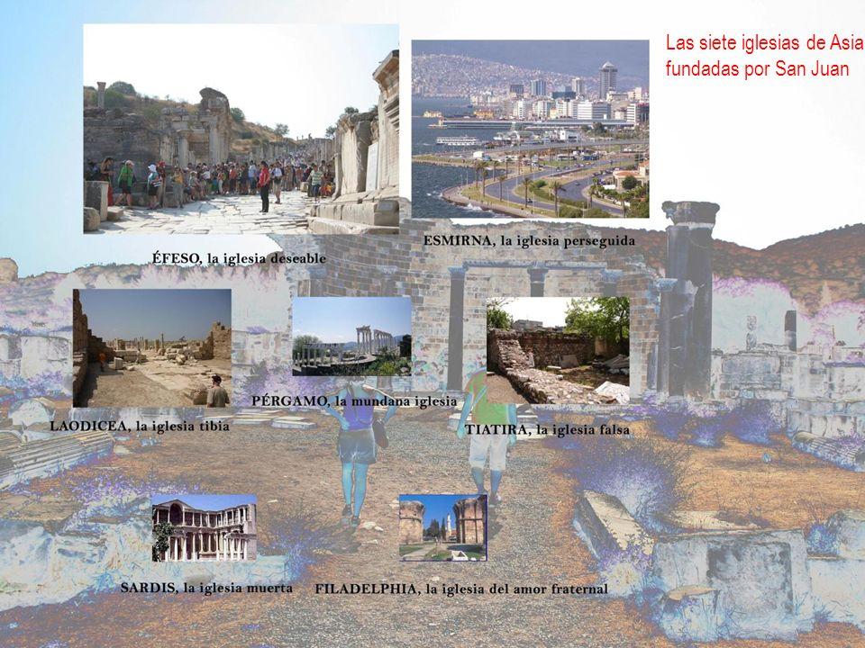 Las siete iglesias de Asia, fundadas por San Juan
