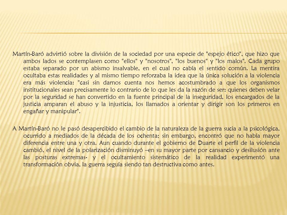 Martín-Baró advirtió sobre la división de la sociedad por una especie de