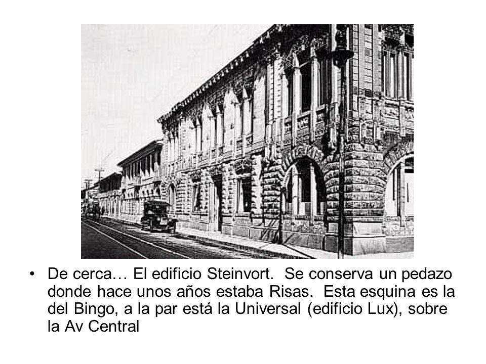 De cerca… El edificio Steinvort. Se conserva un pedazo donde hace unos años estaba Risas. Esta esquina es la del Bingo, a la par está la Universal (ed