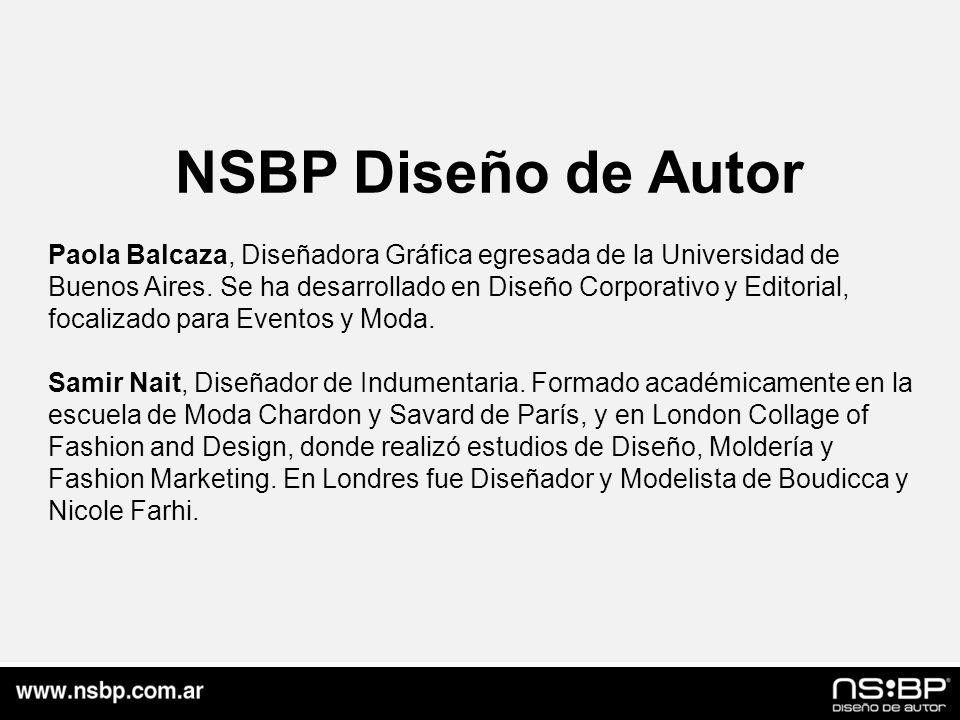 NSBP Diseño de Autor Paola Balcaza, Diseñadora Gráfica egresada de la Universidad de Buenos Aires.