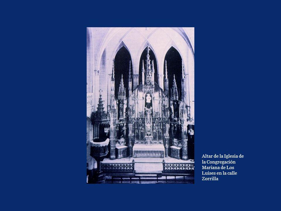 Altar de la Iglesia de la Congregación Mariana de Los Luises en la calle Zorrilla