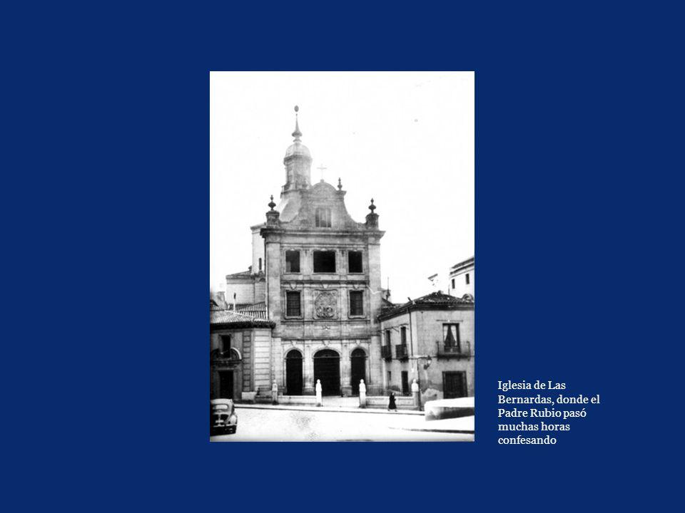 Iglesia de Las Bernardas, donde el Padre Rubio pasó muchas horas confesando