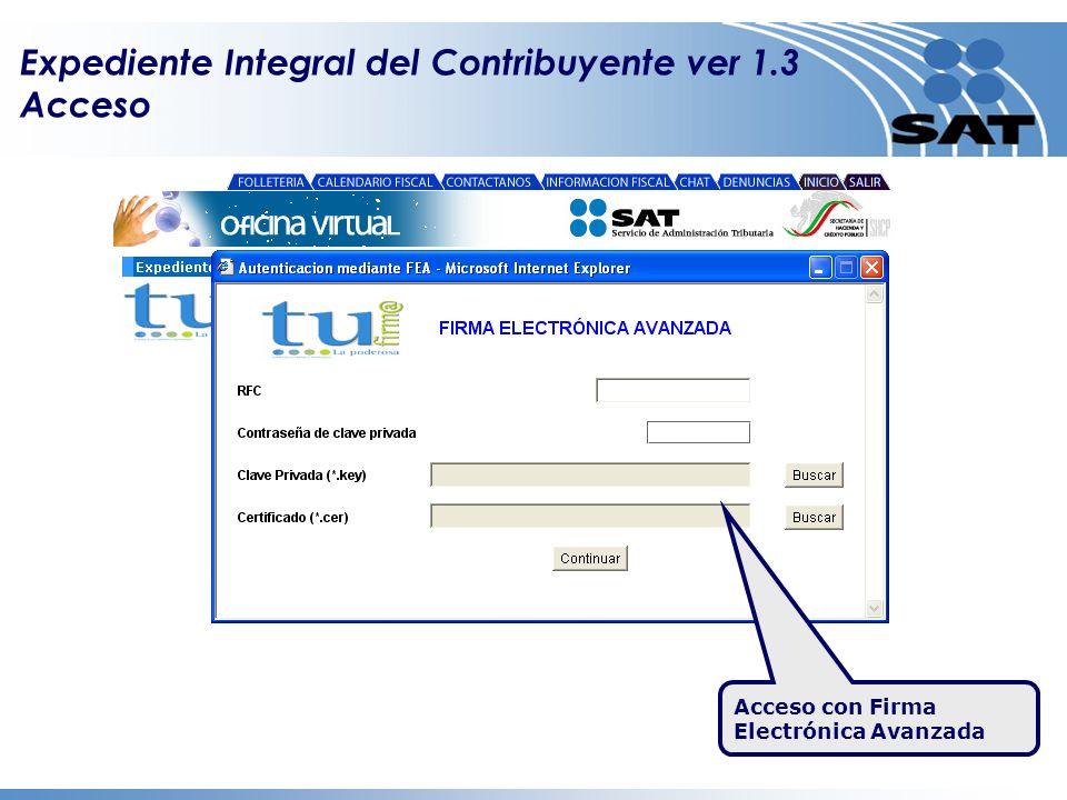 Expediente Integral del Contribuyente ver 1.3 Acceso Acceso con Firma Electrónica Avanzada