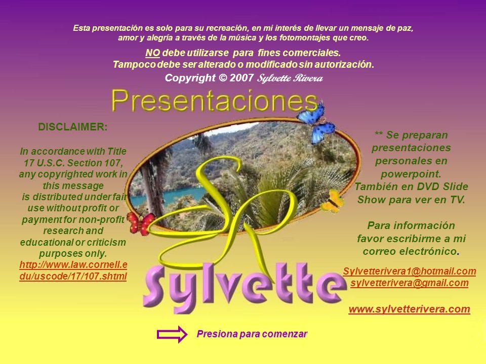 Copyright © 2007 Sylvette Rivera NO debe utilizarse para fines comerciales.