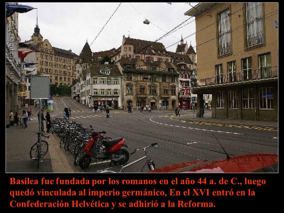 Basilea fue fundada por los romanos en el año 44 a.