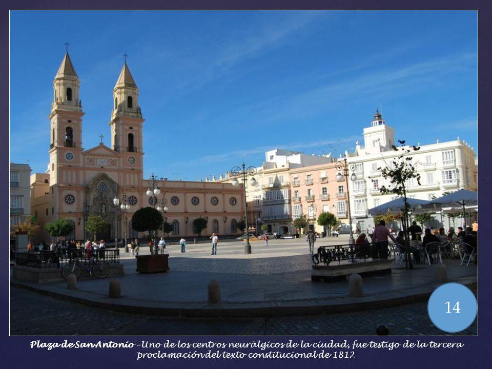 Calle Veedor 3 – Este edificio fue morada del Duque de Wellintgton jefe de las tropas hispano inglesas durante las Cortes de Cádiz. La casa palacio aú