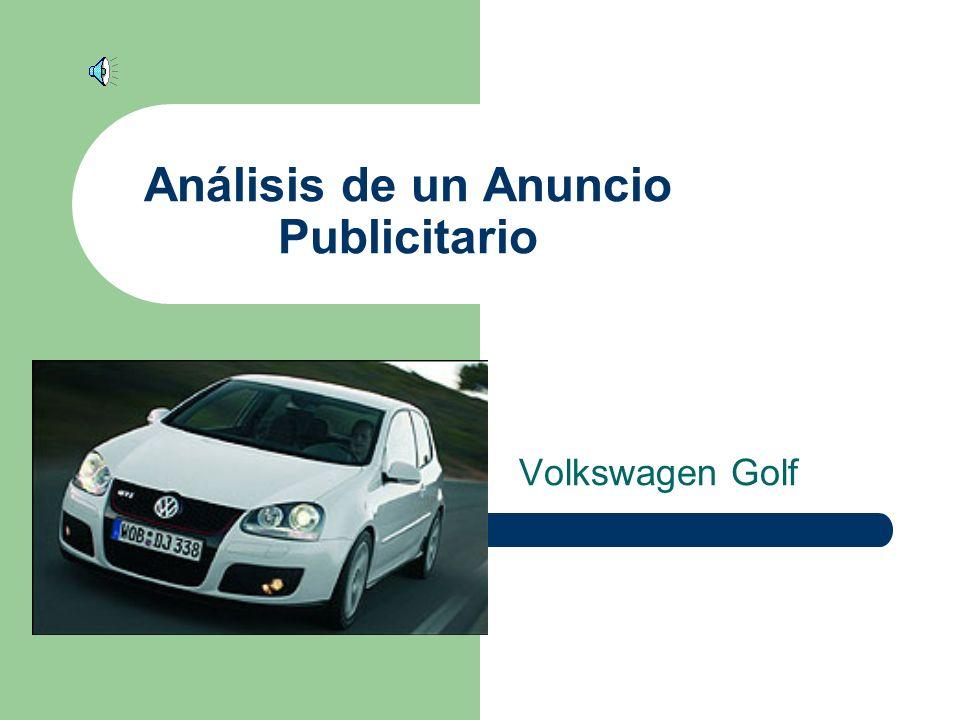 Análisis de un Anuncio Publicitario Volkswagen Golf