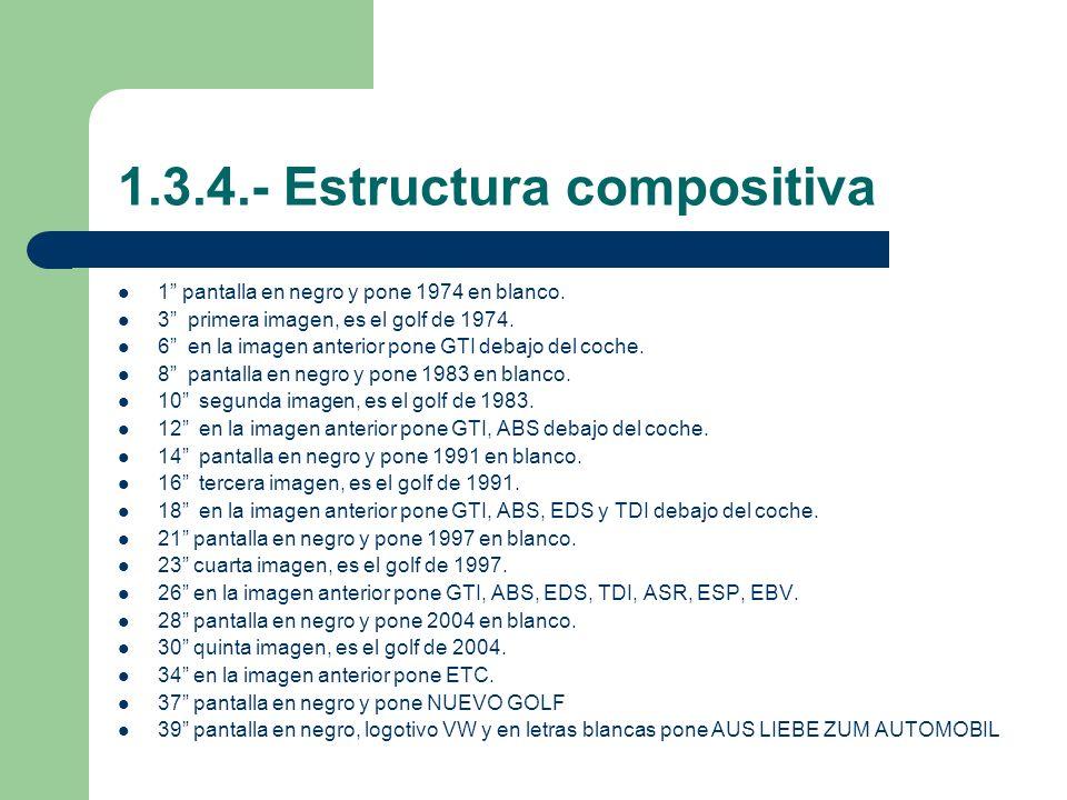 1.3.4.- Estructura compositiva 1 pantalla en negro y pone 1974 en blanco.