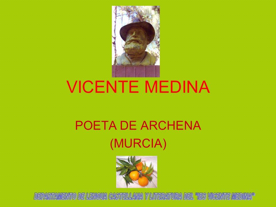 VICENTE MEDINA Nació en Archena el 27 de octubre de 1866 siendo el primer hijo del matrimonio formado por Juan de Dios Medina, jornalero, y Joaquina Tomás, costurera a domicilio.
