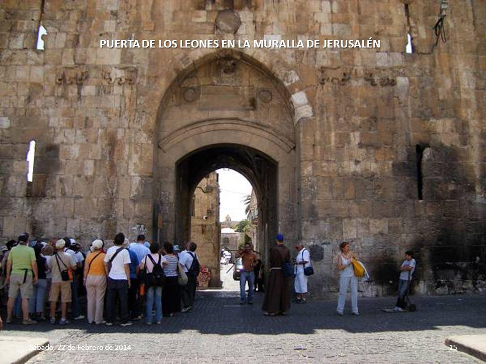 Sábado, 22 de Febrero de 201414 PUERTA DE JAFFA EN LA MURALLA DE JERUSALÉN