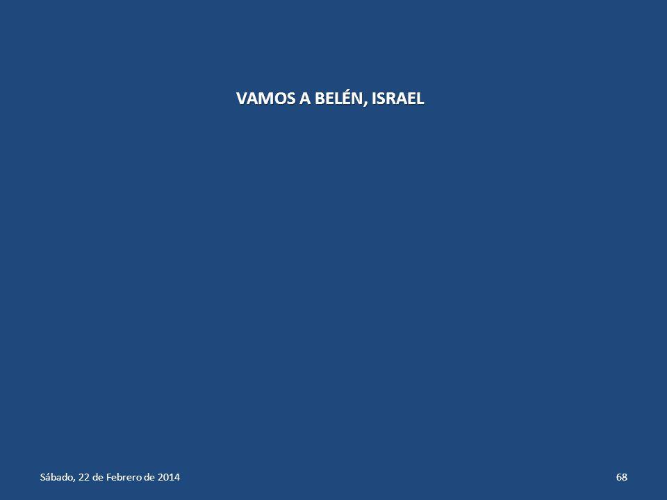 Sábado, 22 de Febrero de 201467 ALTURAS DE GOLÁN, ISRAEL