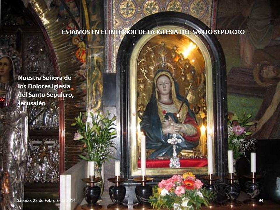 Sábado, 22 de Febrero de 201493 Entrando en la Iglesia del Santo Sepulcro en el monte Calvario o Gólgota Vía Dolorosa, Jerusalén