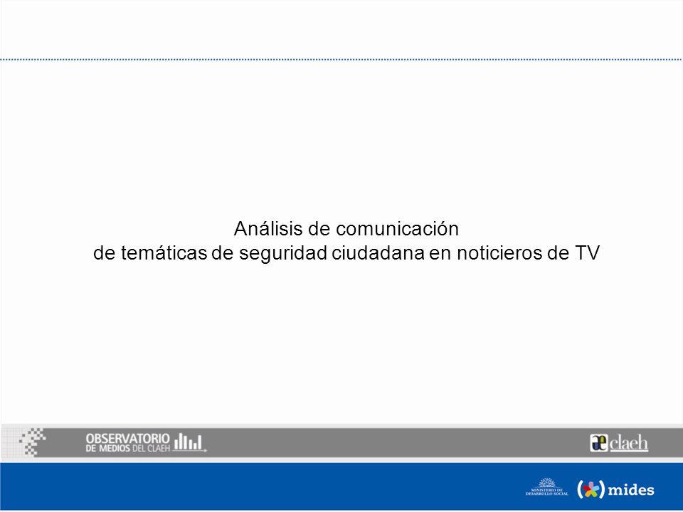 Análisis de comunicación de temáticas de seguridad ciudadana en noticieros de TV