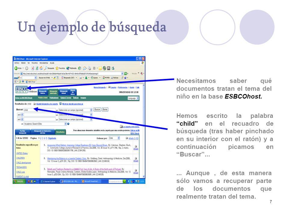 7 Un ejemplo de búsqueda Hemos escrito la palabra child en el recuadro de búsqueda (tras haber pinchado en su interior con el ratón) y a continuación