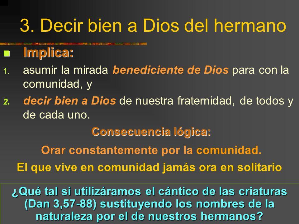 Encuentro Hermanas de Colombia, Bello, junio 2001 10 2. Decir bien de nuestra fraternidad Bendecir es decir bien, de nuestros hermanos tanto dentro co