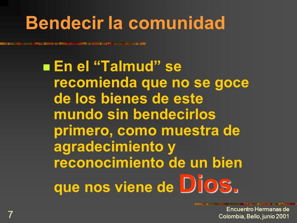 Encuentro Hermanas de Colombia, Bello, junio 2001 6 Otras consecuencias Al Al tomar la actitud de víctima o de sutil superioridad, el consagrado está