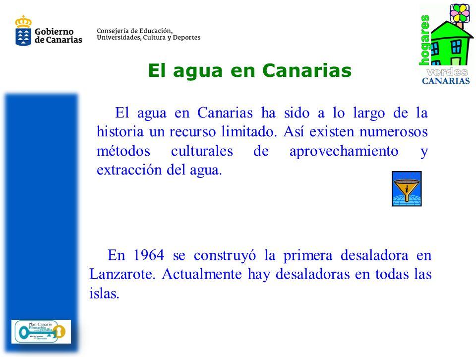 En 1964 se construyó la primera desaladora en Lanzarote. Actualmente hay desaladoras en todas las islas. El agua en Canarias ha sido a lo largo de la