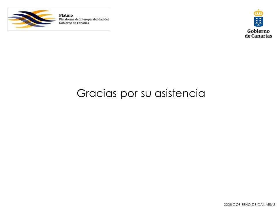 2008 GOBIERNO DE CANARIAS Gracias por su asistencia