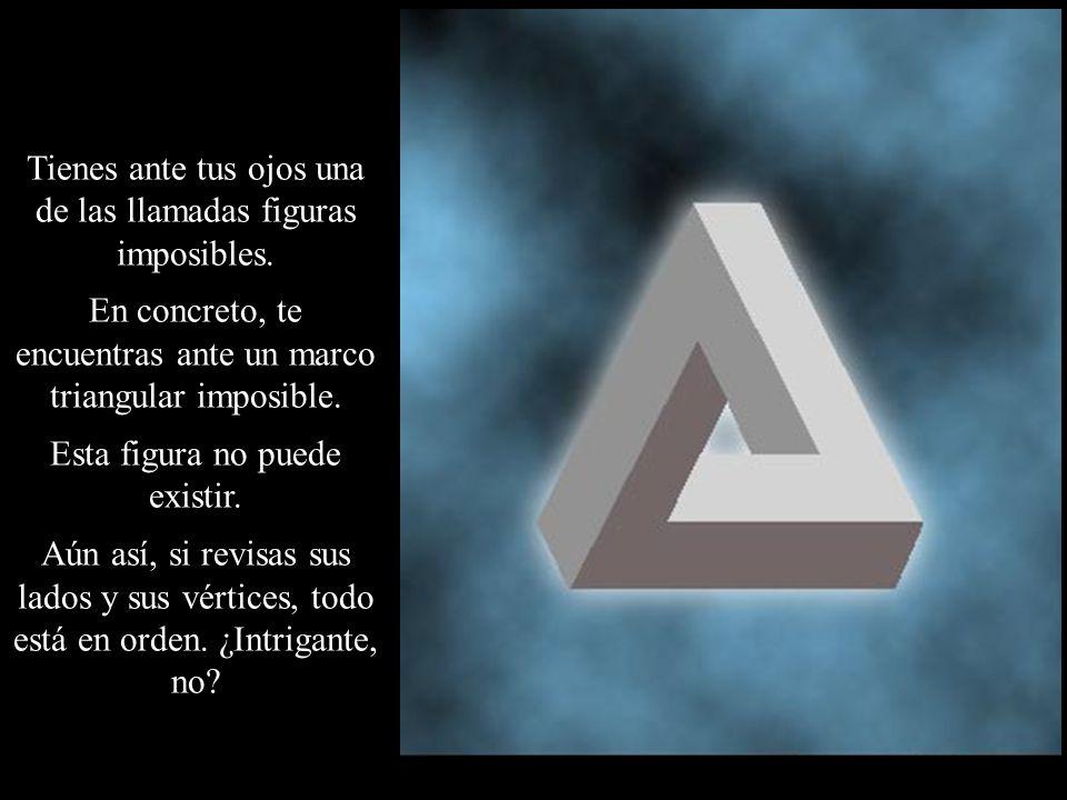 Tienes ante tus ojos una de las llamadas figuras imposibles. En concreto, te encuentras ante un marco triangular imposible. Esta figura no puede exist