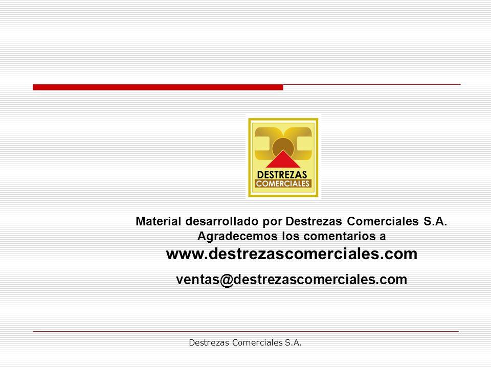 Destrezas Comerciales S.A.Material desarrollado por Destrezas Comerciales S.A.