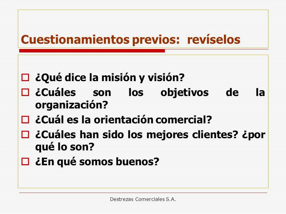 Destrezas Comerciales S.A.Cuestionamientos previos: revíselos ¿Qué dice la misión y visión.