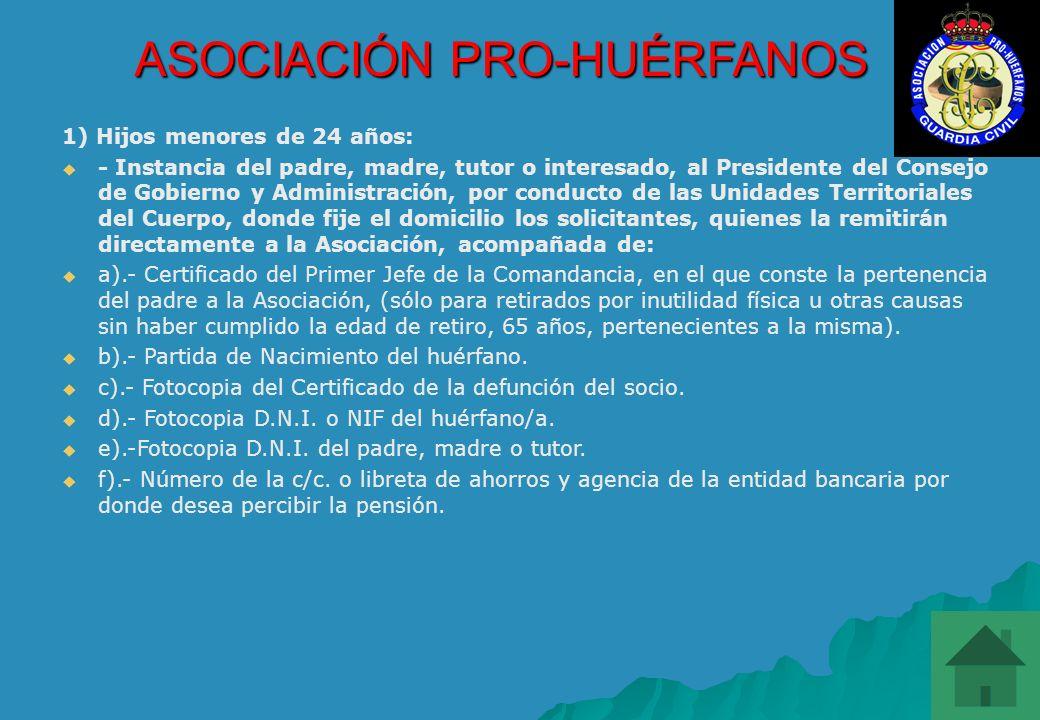 ASOCIACIÓN PRO-HUÉRFANOS PENSIÓN ORDINARIA PARA HUÉRFANOS: CUANTÍA DE LA AYUDA: Para el año 2010, 510 euros mensuales, más dos extraordinarias al año,