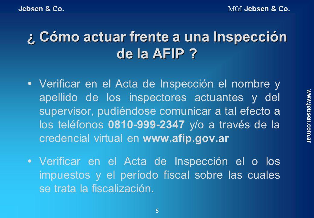¿ Cómo actuar frente a una Inspección de la AFIP ? Verificar en el Acta de Inspección el nombre y apellido de los inspectores actuantes y del supervis