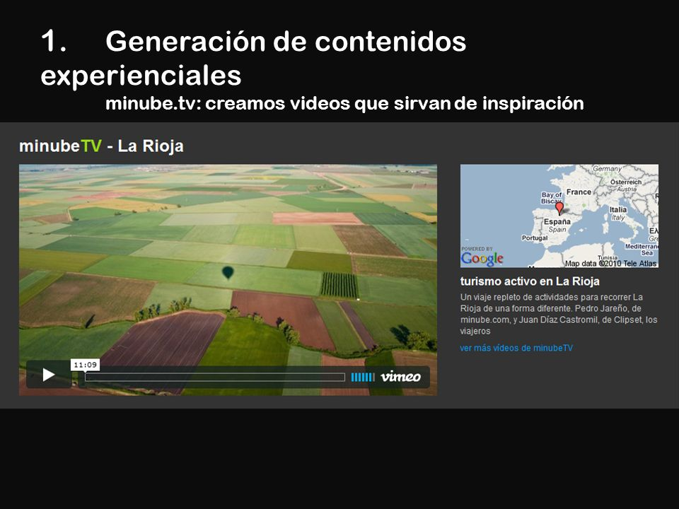 1. Generación de contenidos experienciales minube.tv: creamos videos que sirvan de inspiración