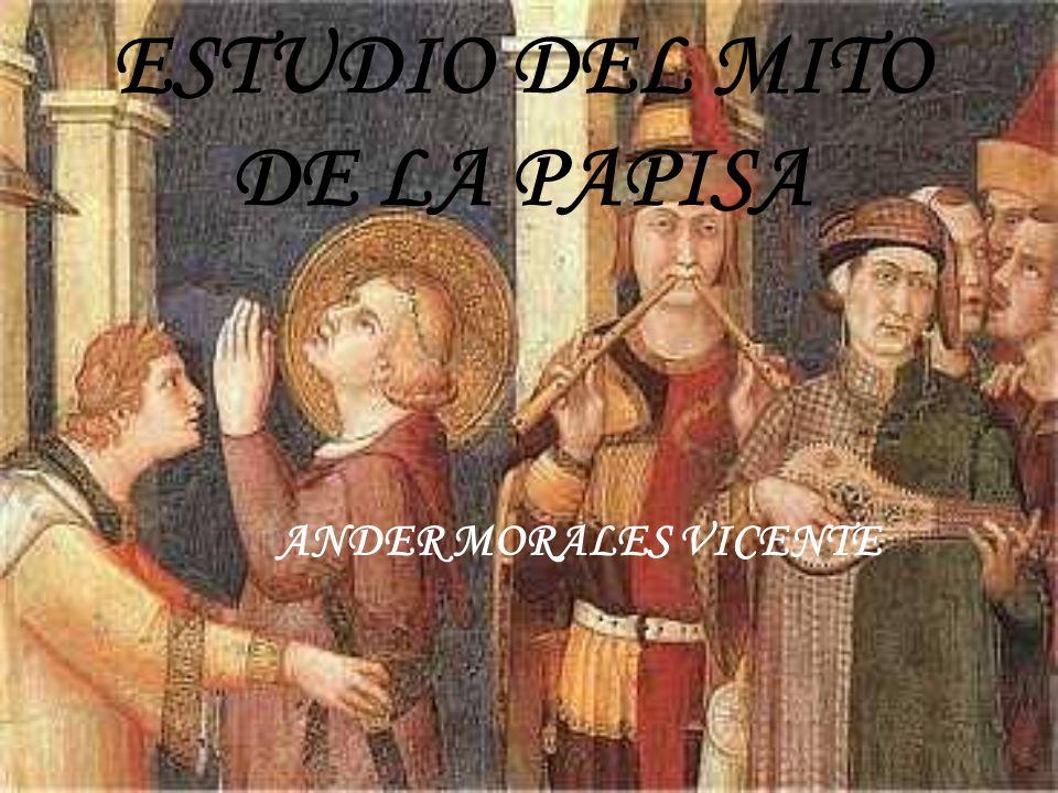 ESTUDIO DEL MITO DE LA PAPISA ANDER MORALES VICENTE