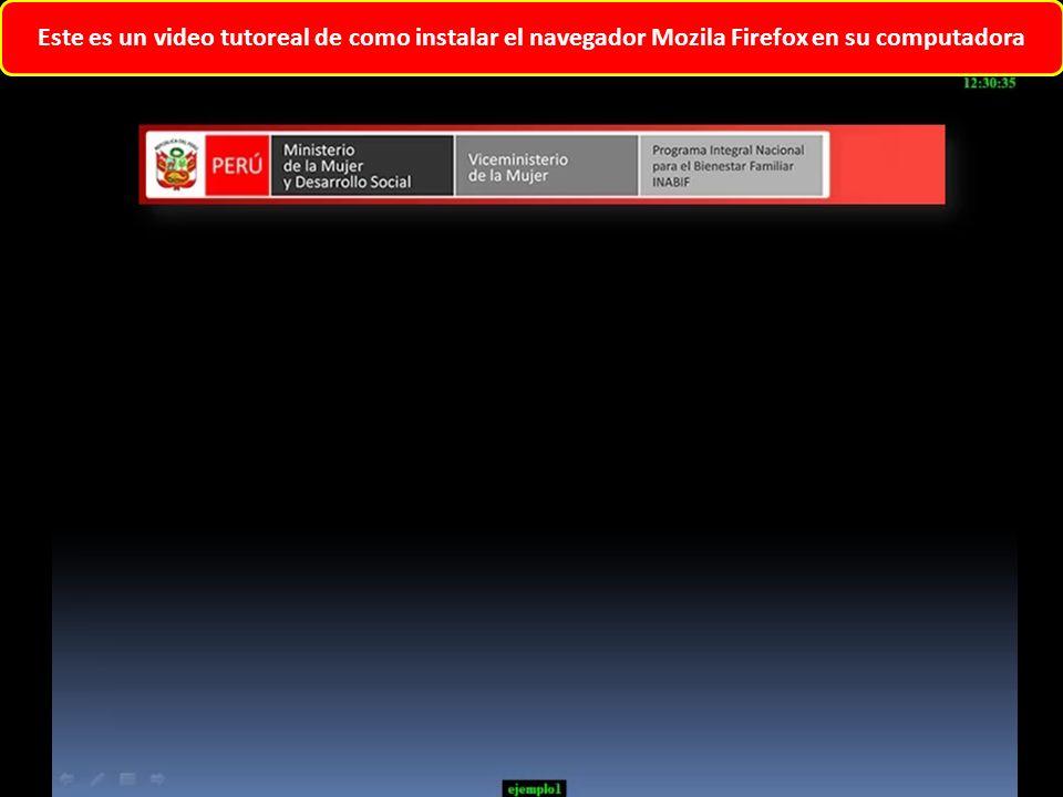 Este es un video tutoreal de como instalar el navegador Mozila Firefox en su computadora