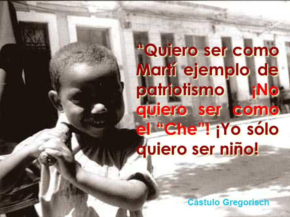 : Crecer quiero libremente en mi tierra de mambises donde todos los niños puedan aspirar a ser felices.
