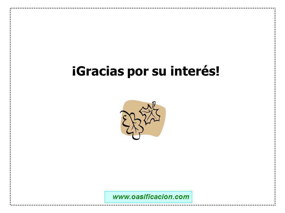 ¡Gracias por su interés! www.oasificacion.com