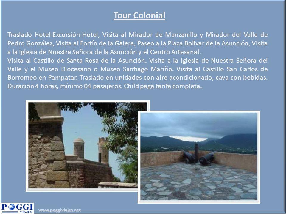 www.poggiviajes.net Tour Colonial Traslado Hotel-Excursión-Hotel, Visita al Mirador de Manzanillo y Mirador del Valle de Pedro González, Visita al For