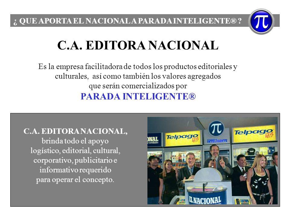C.A. EDITORA NACIONAL Es la empresa facilitadora de todos los productos editoriales y culturales, así como también los valores agregados que serán com