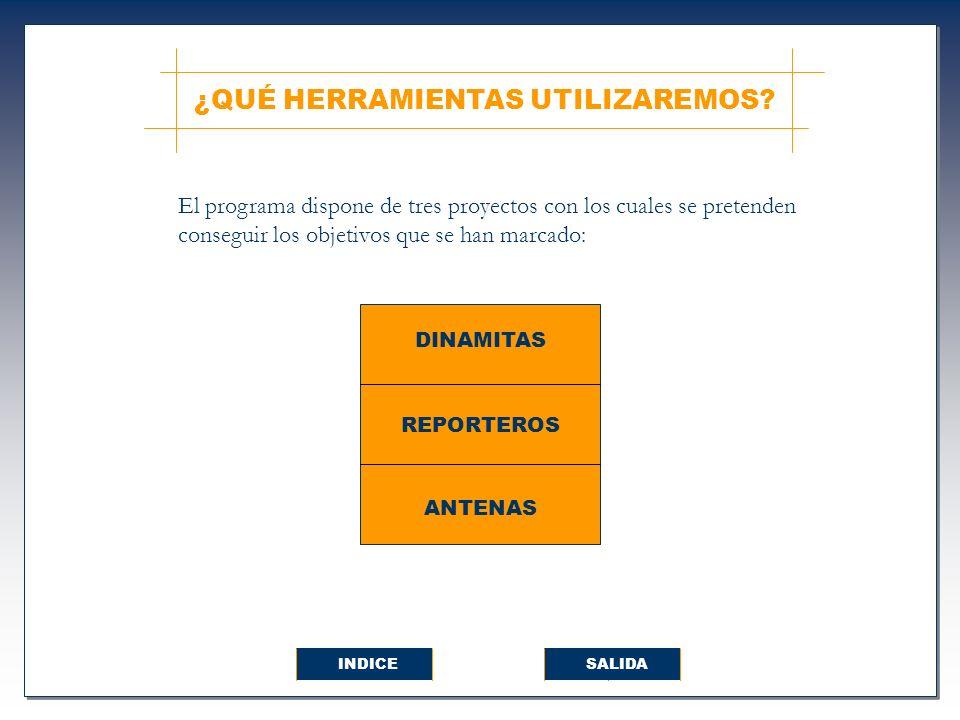 En estas actividades han participado los Dinamitas, Reporteros y Antenas conjuntamente.