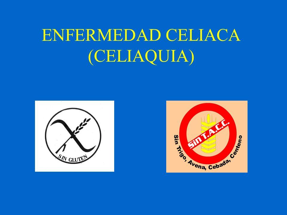 ENFERMEDAD CELIACA (CELIAQUIA)
