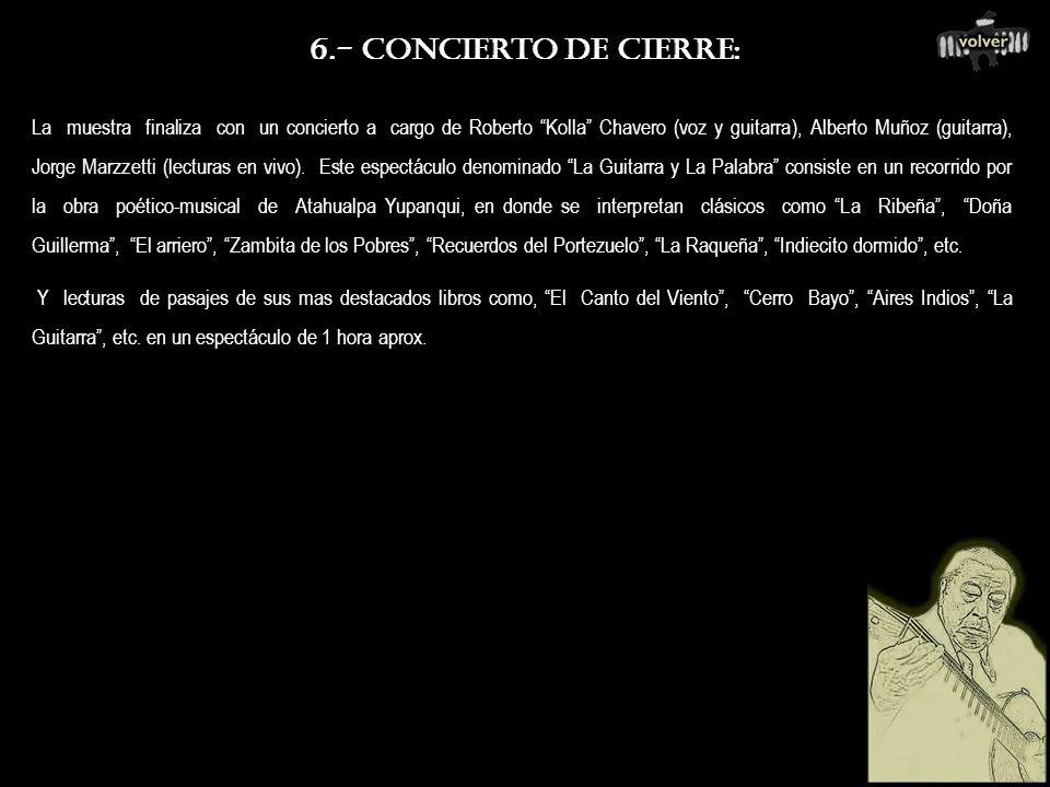 5.- PRESENTACIÓN DE LIBROS: Durante el desarrollo de la muestra, se presentan al público dos libros recientemente editados, uno por el Ministerio de E