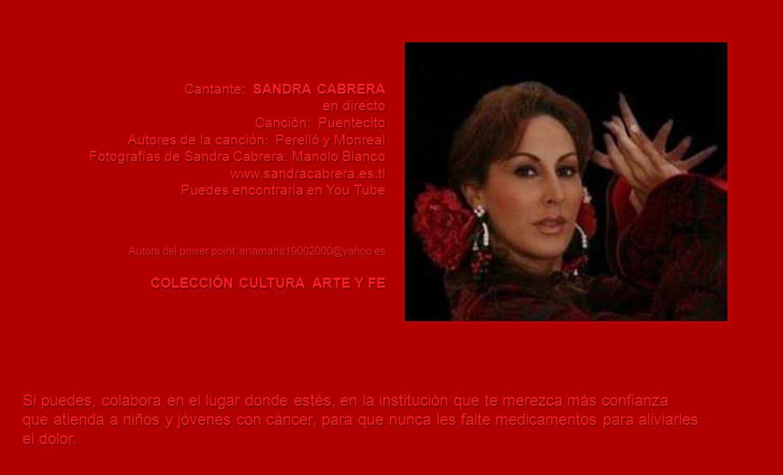 CANTA SANDRA CABRERA SANDRA CABRERA EL ALMA DE LA COPLA EL ALMA DE LA COPLA www.sandracabrera.es.tl