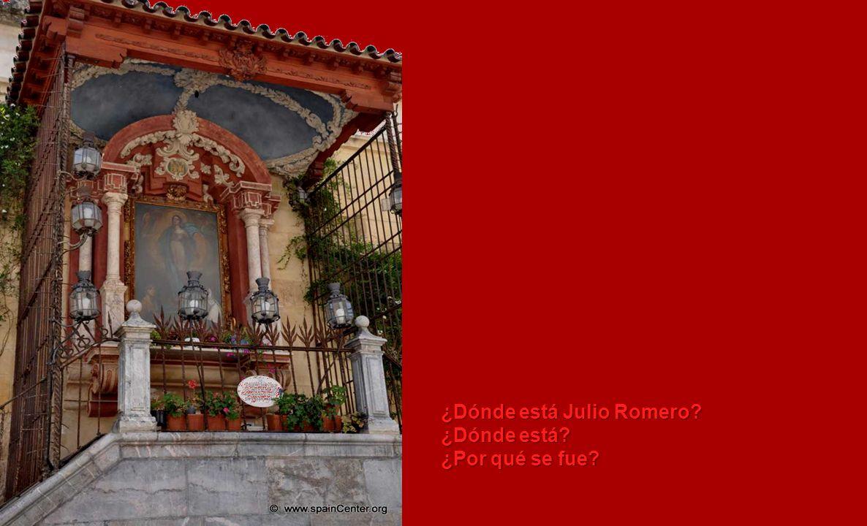 ¿Dónde está Julio Romero? ¿Dónde está? ¿Por qué se fue?