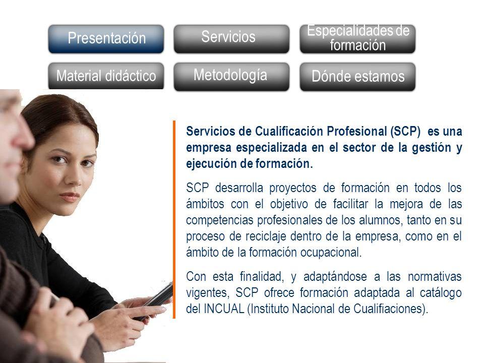 Servicios de Cualificación Profesional (SCP) es una empresa especializada en el sector de la gestión y ejecución de formación. SCP desarrolla proyecto