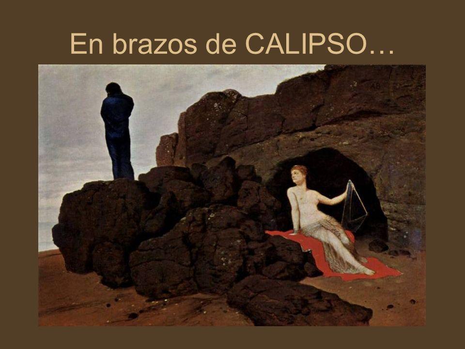 En brazos de CALIPSO…
