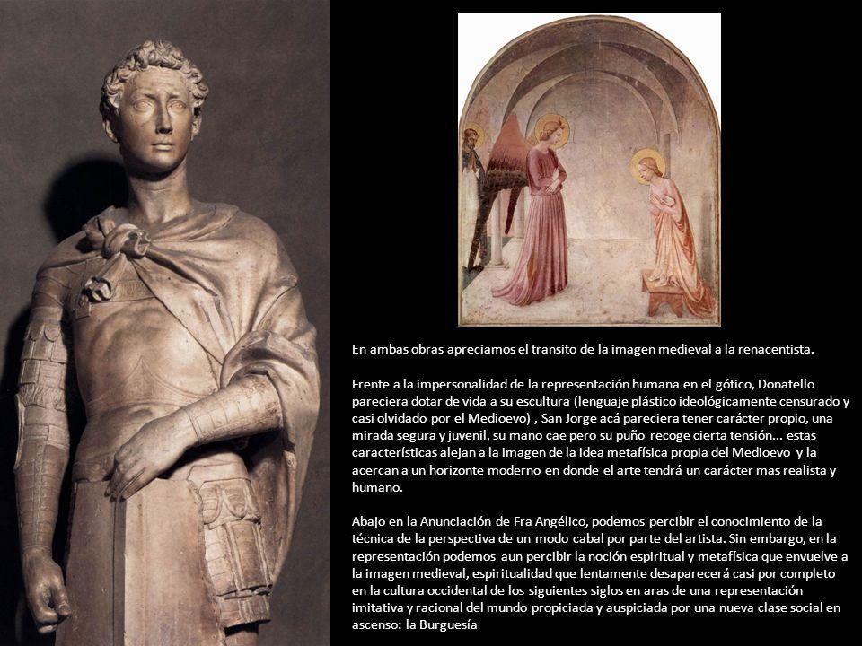 En ambas obras apreciamos el transito de la imagen medieval a la renacentista. Frente a la impersonalidad de la representación humana en el gótico, Do