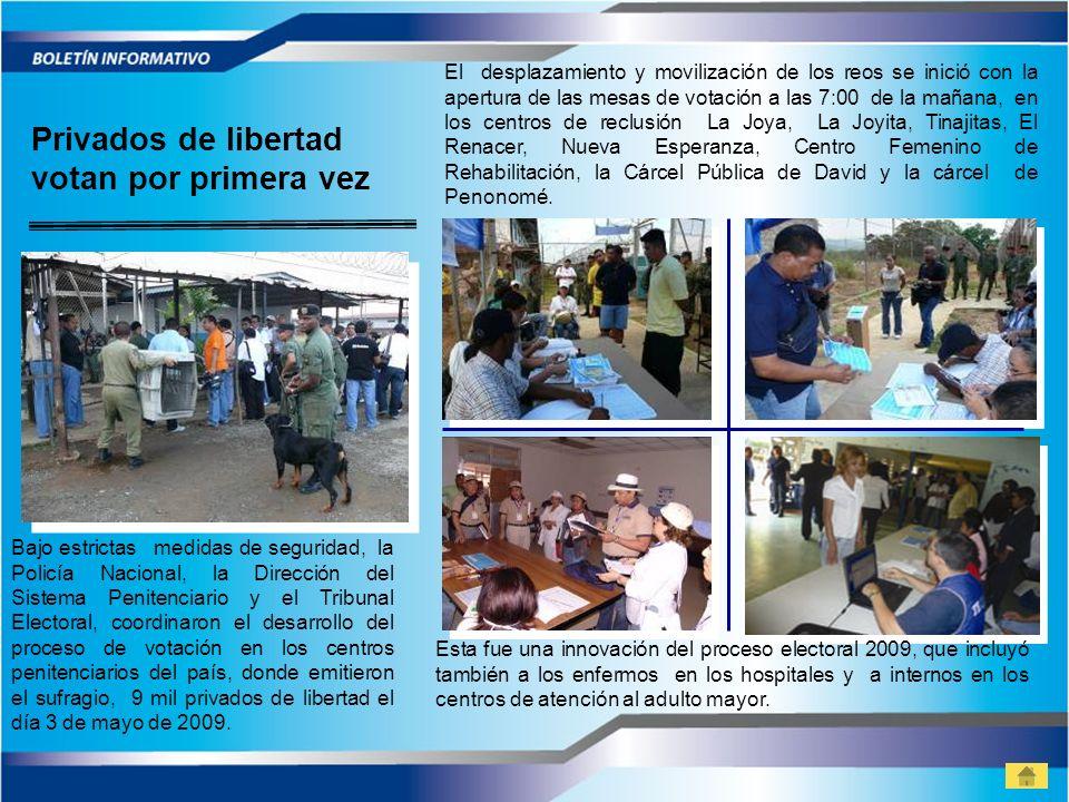 Privados de libertad votan por primera vez Bajo estrictas medidas de seguridad, la Policía Nacional, la Dirección del Sistema Penitenciario y el Tribu