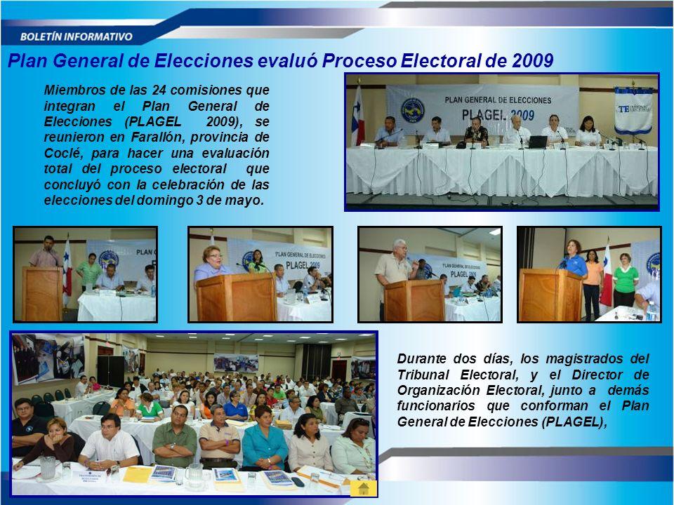 Plan General de Elecciones evaluó Proceso Electoral de 2009 Miembros de las 24 comisiones que integran el Plan General de Elecciones (PLAGEL 2009), se