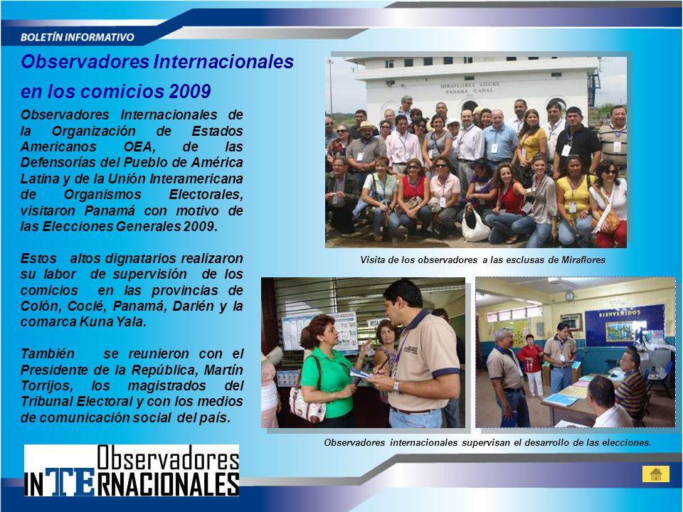 Observadores Internacionales de la Organización de Estados Americanos OEA, de las Defensorías del Pueblo de América Latina y de la Unión Interamerican