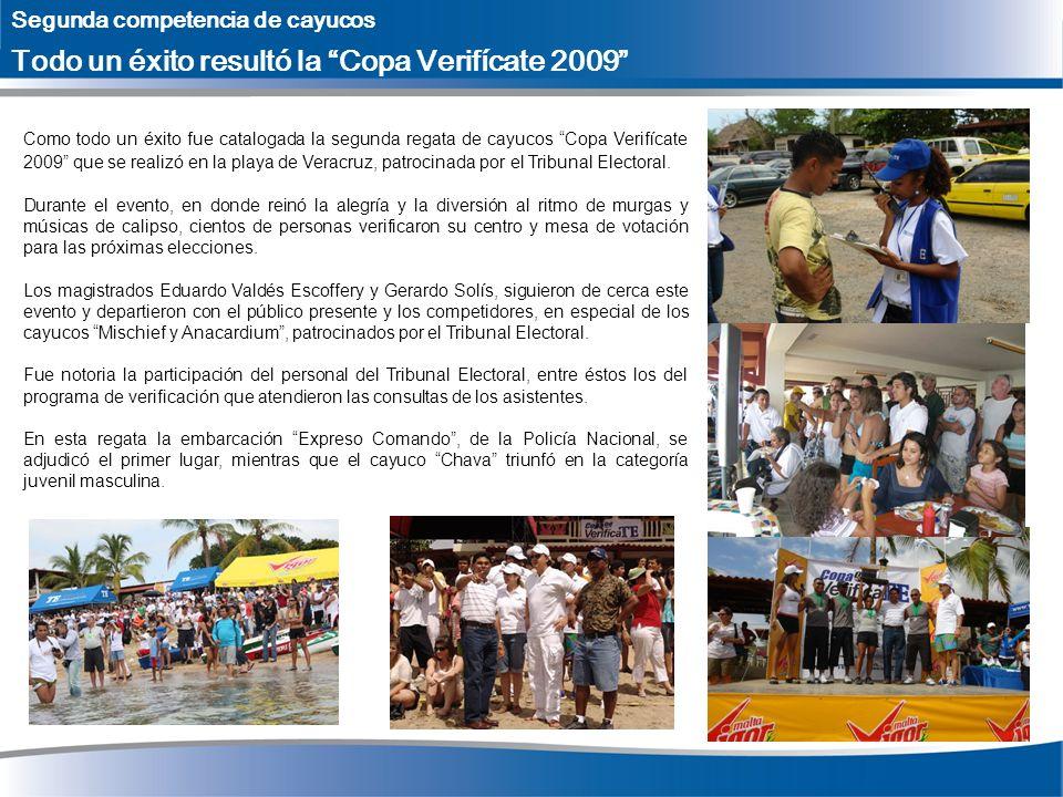 Segunda competencia de cayucos Todo un éxito resultó la Copa Verifícate 2009 Como todo un éxito fue catalogada la segunda regata de cayucos Copa Verif